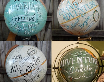 "CUSTOM ORDER for LisaW ""Adventure is Calling""  Hand Painted Globe"