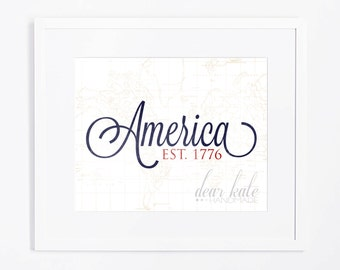 INSTANT DOWNLOAD! America Established 1776- 4th of July Print