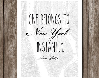 New York Print//Instant Download//8x10//Tom Wolfe Quote