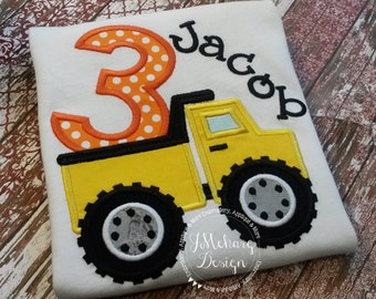 Dump Truck Birthday Applique shirt - Customizable -  Infant to Youth 53