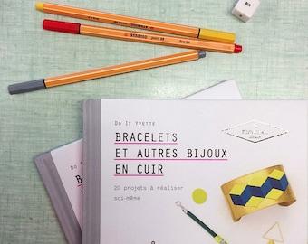 Livre Bracelets et autres bijoux en cuir - Do It Yourself - Tutoriels DIY