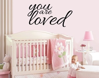 YOU are LOVED - vinyl wall sticker decal baby nursery children decor FREE Shipping