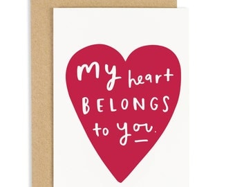 My Heart Belongs To You Card - Anniversary Card - CC74