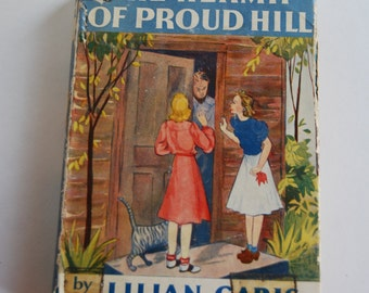 Vintage Children's Book, The Hermit of Proud Hill, First Edition