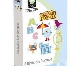 3 Birds on Parade, NEW Cricut Cartridge