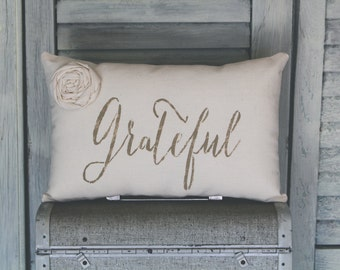 Grateful Decorative Pillow, Grateful, Decor Pillow, Simple Pillow, Rosette burlap pillow fabric pillow home decor 14x9 accent pillow