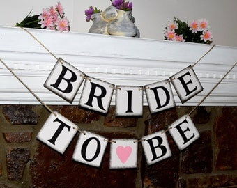 Bridal Shower Decorations  Bride to be Banner -  Banners  - Bachelorette Party CUSTOMIZE YOUR COLORS