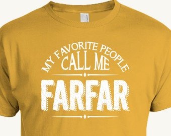 Farfar Grandfather T-Shirt, My Favorite People Call Me Farfar