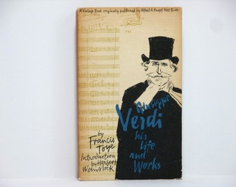 Muni Lieblein Cover Design ~ Giuseppe Verdi: His Life And Works by Francis Toye 1972 Vintage Book