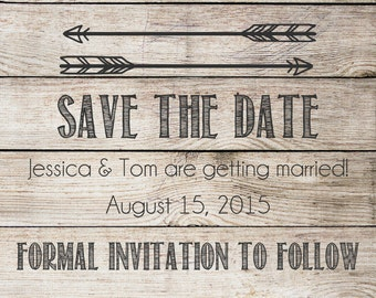 Save the Date printable postcard. Rustic, tribal arrows with barnwood background. Save the date card. Digital File JPG or PDF. Printable
