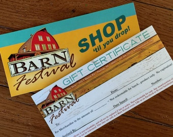 Beautiful, heavy card type Gift Certificate for Barn Festival