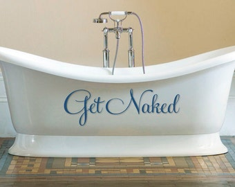 Get Naked Vinyl Decal - various sizes