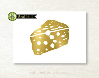 GENUINE Foil Cheese, Silver Foil, Kitchen Print, Gift for Chef, Gift for Cheese Lovers