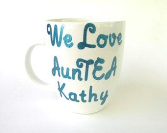 We Love AunTEA Coffee Mug
