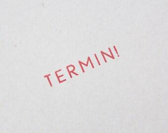 Vintage Austrian TERMIN! rubber stamp