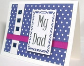 Dad card, Fathers Day card, Dad birthday card, Father all occasion card, My dad so glad, Navy blue, Magenta, Polka dots, Appreciate dad