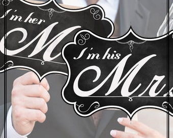 Printable Wedding Signs I am her Mr Mrs - Chalk Board ChalkBoard Banner Photo booth props Photobooth Vintage Wedding   im his im hers