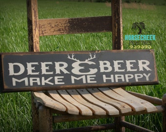 "Wood Sign ""Deer and Beer Make me Happy"" deer hunter, hunting, rustic decor"