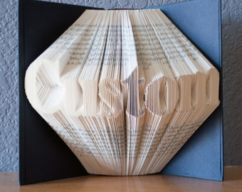 Custom Folded Book Art - Personalized Gift - Unique Wedding Gift - Book Lover- Home Decor