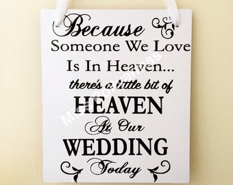 Sentimental Wedding Sign, Remember a loved one