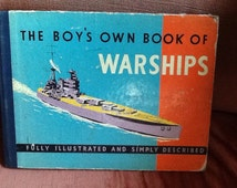 The Boys Own Book of Warships by D F McDowell