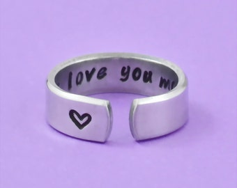 i love you more - Hand Stamped Aluminum Cuff Ring, Love Ring, Secret Message Ring, Hidden Message Ring