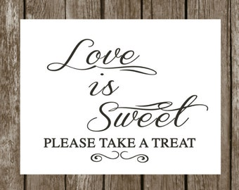 Love is sweet  Please take a treat Signage-8x10 Printable sign Rustic Wedding -Wedding table decoration-Wedding signage