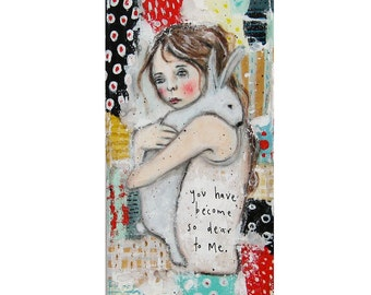 You have become so dear to me - Giclee print, acrylic art print, fine art, artwork print, original painting print