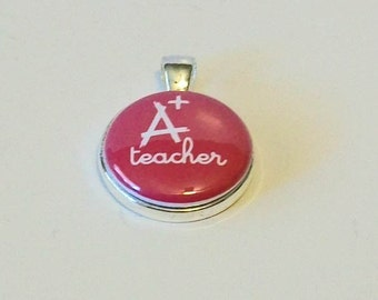 Unique Hot Pink A + Teacher Round Silver Pendant