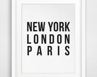 New York, London, Paris, Fashion Wall Art, Typography Poster, New York Poster, Travel Poster, New York Art, Typography Wall Art, Printable