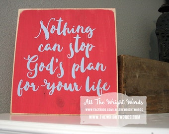 """12x12"""" Nothing Can Stop God's Plans Wood Sign"""