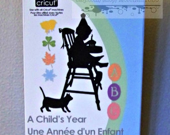 A Child's Year Cricut Cartridge...