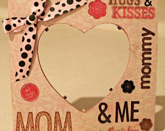 Mother's Day/ Mom & Me/Mom/Special Day/ Picture frame