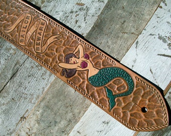 "Guitar Strap - Mermaid - ""Sailor Beware"" - Hand tooled - Made to Order"