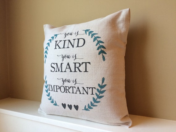 The Help You Is Kind You Is Smart You Is Important