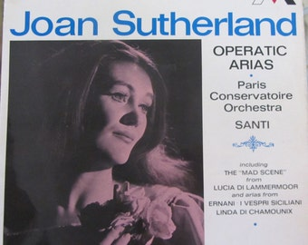Joan Sutherland Operatic Arias Paris Conservatoire Orchestra Santi Donizetti Verdi Lucia di Lammermoor Ernani I Vespri Linda Di Chamounix LP
