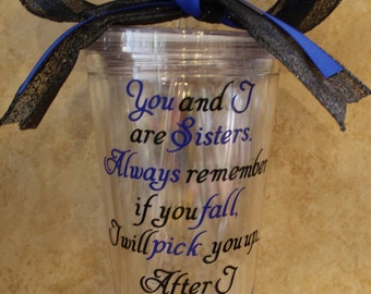 Personalized (You and I are Sisters) Tumbler