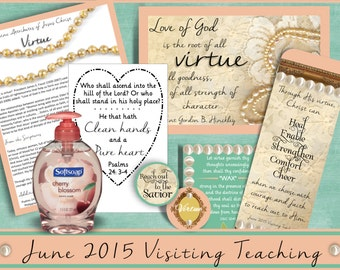 June 2015 LDS Visiting Teaching Message and Handouts, INSTANT DOWNLOAD, Jesus Christ, Virtue