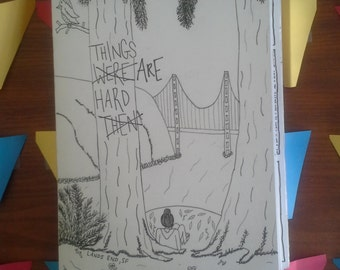 Things Are Hard Zine