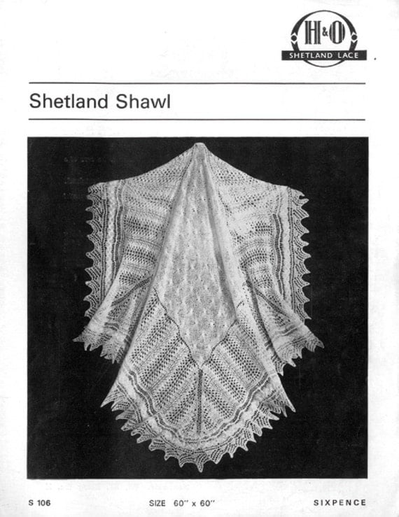 A vintage knitting pattern to knit a Shetland Shawl in 2 ply