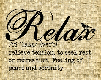 Relax//definition//Typography//Typewritten//Bird silhouette//Fonts//Digital design//graphics//INSTANT DOWNLOAD