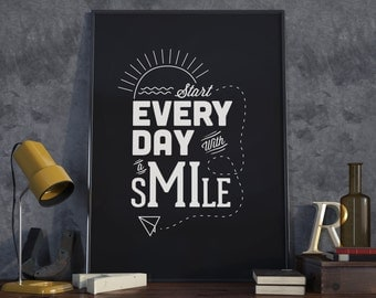 Start every day with a smile. A4/A3.