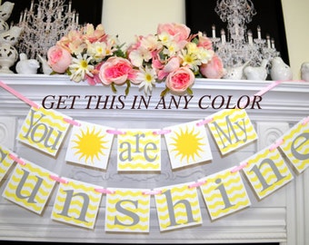 Sunshine banner, you are my sunshine birthday banner children room decor, Chevron stripes nursery decoration, baby room decor, sunshine sign