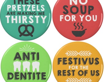 """Seinfeld Quotes 2.25"""" Pinback Buttons or Magnets (4 Pack)"""