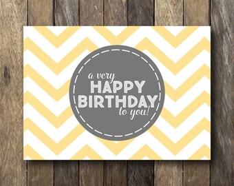 Printable Birthday Card - Printable 5x7 Card - Instant Download - Yellow Chevron - Printable Folding Card - Happy Birthday Card Printable