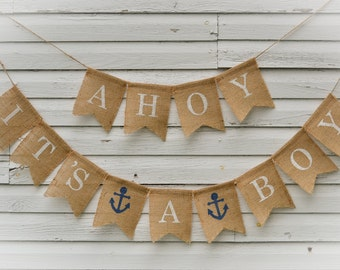 AHOY IT'S A BOY Anchor Burlap Banner  - Great Gender Reveal Anchors Photo Prop