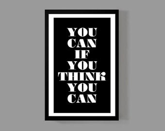 Faith Poster Home Decor - You Can If You Think You Can - A reminder, Inspirational, Motivational