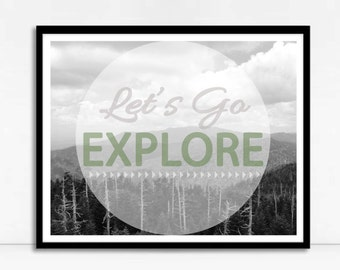 Let's Go Explore Print, Printable Wall Art, Inspirational Typography, Travel Art