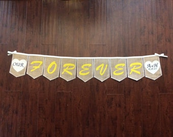 Our FOREVER burlap, handmade, bunting, personalized with your initials and wedding date, Product ID# 2014-019