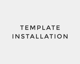 Template Installation